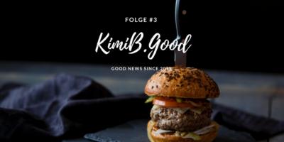 Nahrung & Nachhaltigkeit - KimiB.Good #3