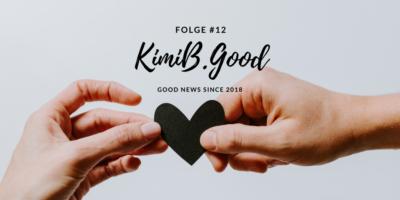Hilfe, Pflege & Wertschätzung - KimiB.Good #12
